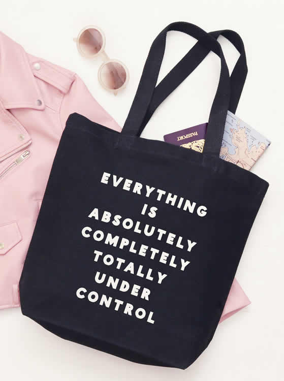 Everything is Totally Under Control Tote Bag - Alphabet Bags