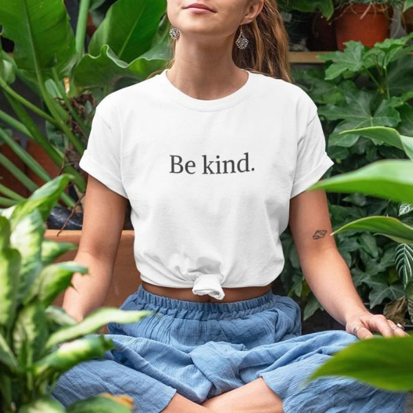 Be Kind - Organic Cotton T-Shirt - Kind Clothing